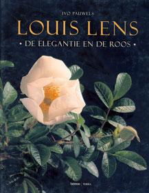 Louis Lens. De Elegantie van de Roos - Pauwels
