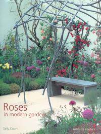 Roses in Modern Gardens - Court