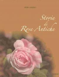 Storie di rose antiche - Amerio